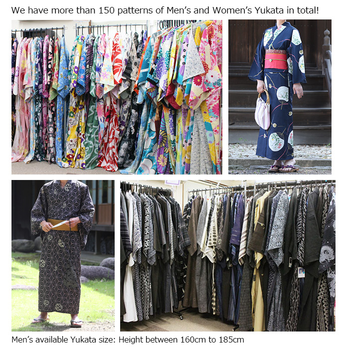 We have more than 150   patterns of Men's and Women's Yukata in total! Men's available Yukata size: Height between 160cm to 185cm